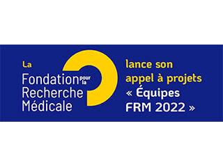 """La Fondation pour la Recherche Médicale lance son appel à projets """"Équipes FRM 2022"""""""